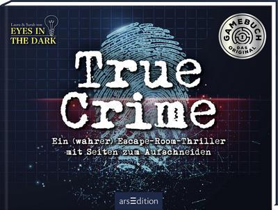 True Crime. Ein wahrer Escape-Room-Thriller zum Aufschneiden