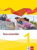 Tous ensemble 1. Schülerbuch. Ausgabe 2013