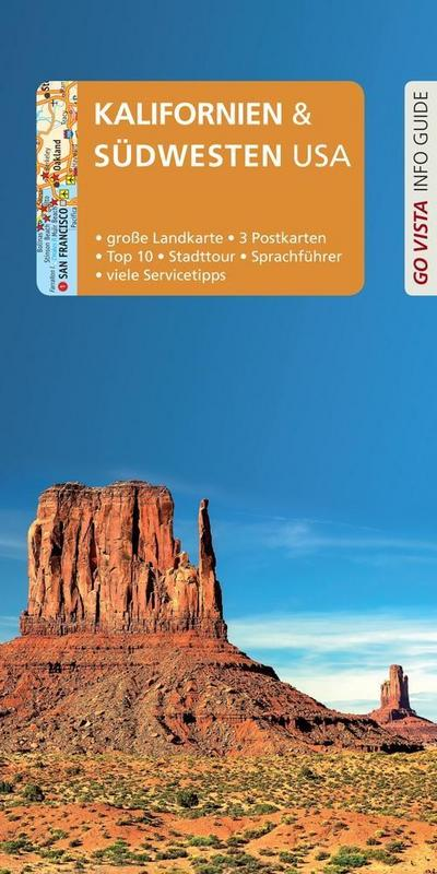 GO VISTA: Reiseführer Kalifornien & Südwesten USA: Mit Faltkarte und 3 Postkarten (Go Vista Info Guide)