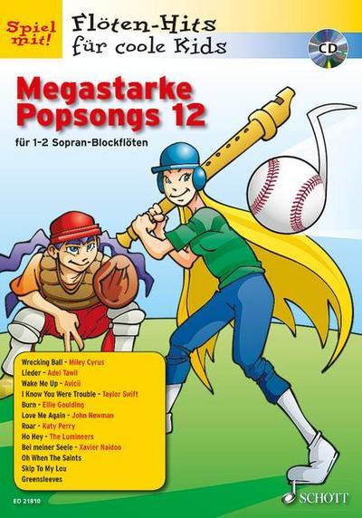 Megastarke Popsongs, 1-2 Sopran-Blockflöten, m. Audio-CD. Bd.12