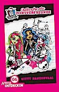 Monster High. Allerbeste Monsterfreunde; Limitierte Jubiläumsausgabe; Übers. v. Wiemken, Simone; Deutsch