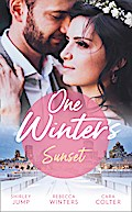 One Winter's Sunset: The Christmas Baby Surprise / Marry Me under the Mistletoe / Snowflakes and Silver Linings (Mills & Boon M&B)