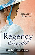 Regency Surrender: Forbidden Pasts: Lord Laughraine's Summer Promise / Redemption of the Rake (Mills & Boon M&B)