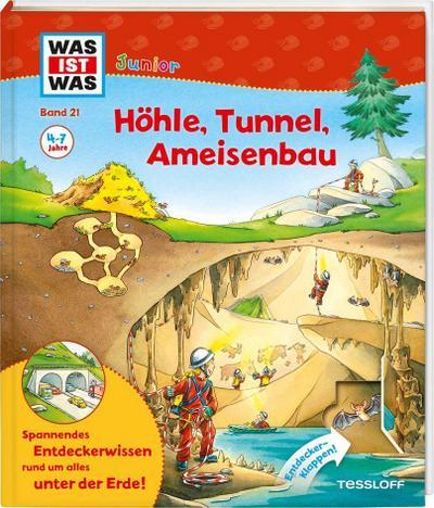 WAS IST WAS Junior Band 21. Höhle, Tunnel, Ameisenbau