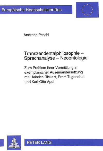 Transzendentalphilosophie - Sprachanalyse - Neoontologie
