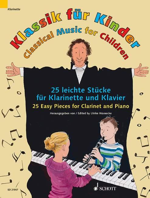 Klassik für Kinder. Klarinette in B und Klavier Ulrike Warnecke