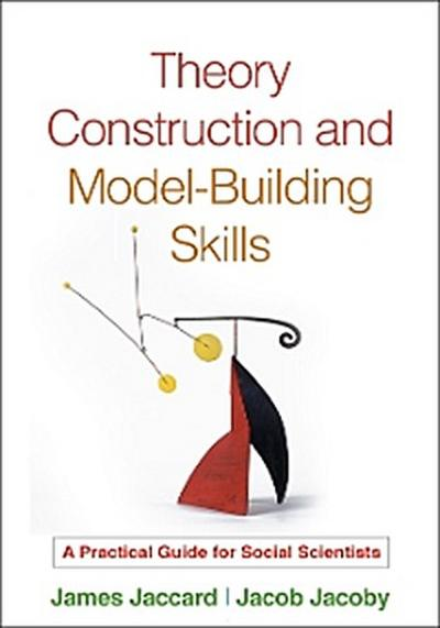 Theory Construction and Model-Building Skills