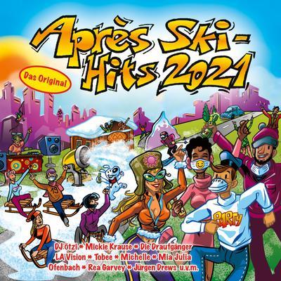 Après Ski Hits 2021