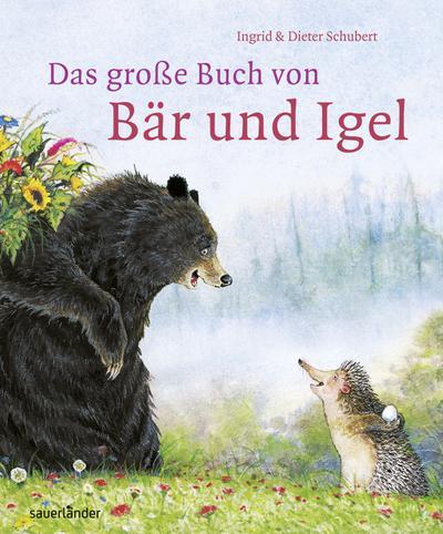 Das große Buch von Bär und Igel