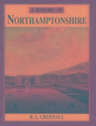 A History of Northamptonshire
