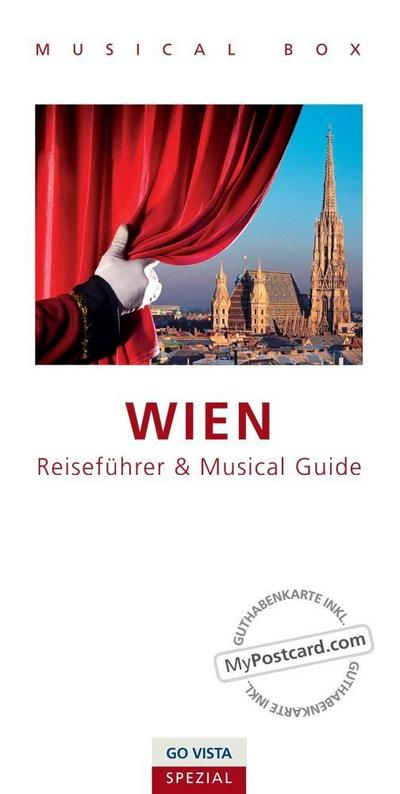 GO VISTA Spezial: Musical Box - Wien: inklusive Musical Guide, GO VISTA Reiseführer Wien und Gutscheinkarte