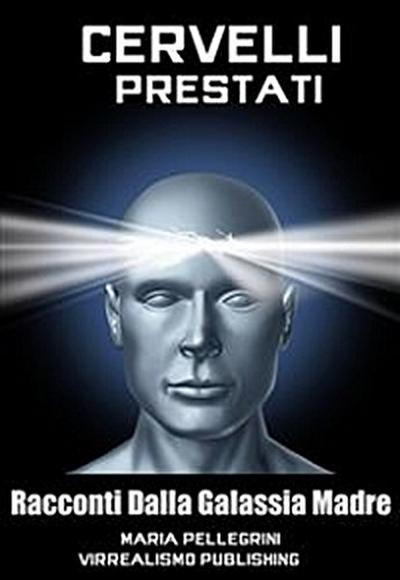 Cervelli Prestati