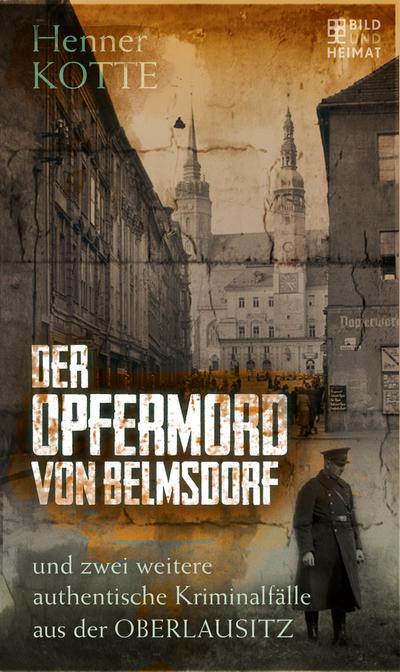 Der Opfermord von Belmsdorf