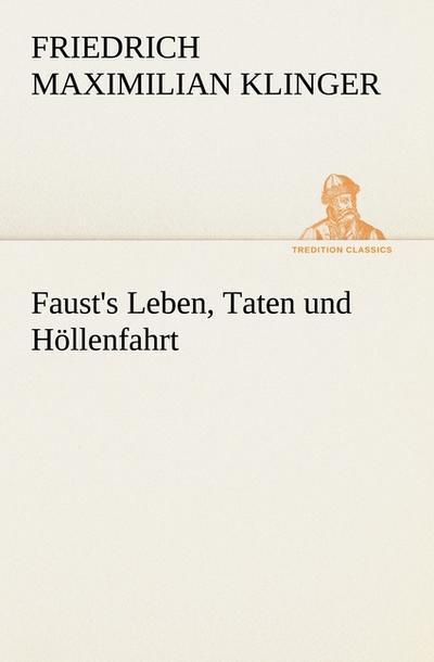 Faust's Leben, Taten und Höllenfahrt