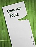Quiz mit Riss