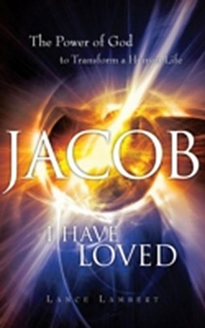 Jacob I Have Loved
