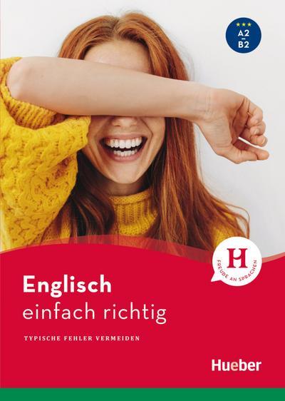 Englisch – einfach richtig: Typische Fehler vermeiden / Buch