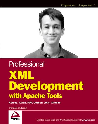 Professional XML Development with Apache Tools