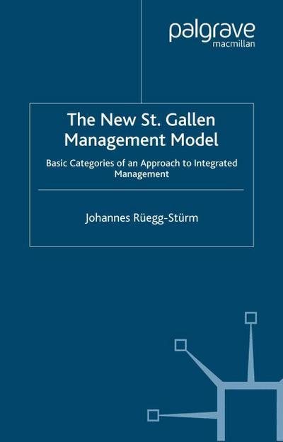 The New St. Gallen Management Model