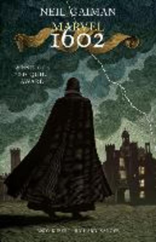 Neil Gaiman ~ Marvel 1602 9780785141341