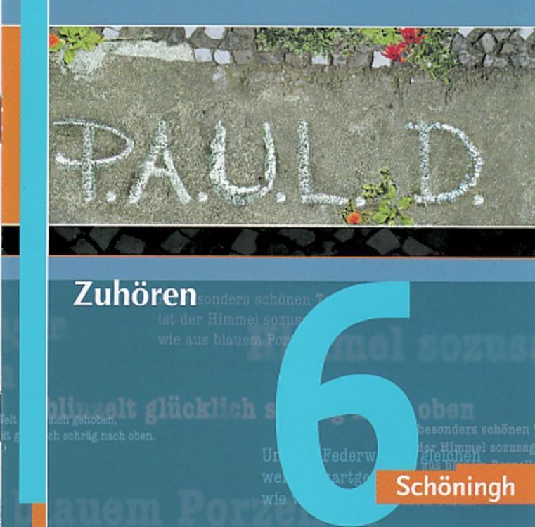 P.A.U.L.D. (Paul) Zuhören 06. Persönliches Arbeits- und Lesebuch Deutsch. F ...