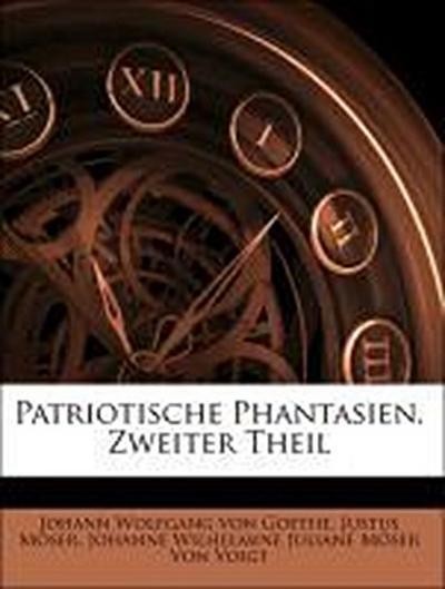 Patriotische Phantasien. Zweiter Theil