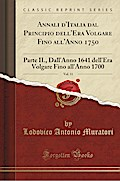 Annali d'Italia dal Principio dell'Era Volgare Fino all'Anno 1750, Vol. 11