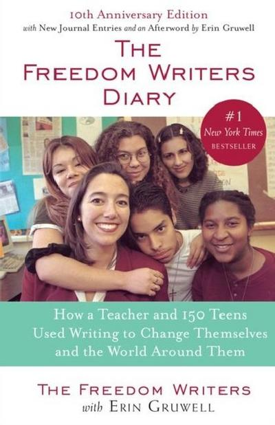 The Freedom Writers Diary. 10th Anniversary Edition