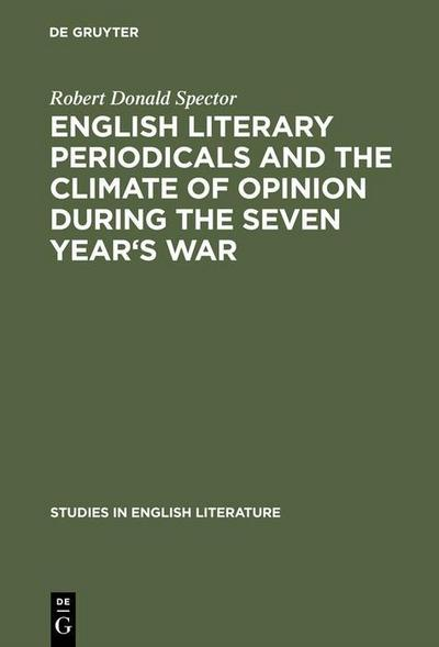 English literary periodicals and the climate of opinion during the Seven Year's War