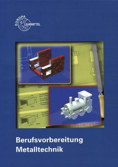 Berufsvorbereitung Metalltechnik