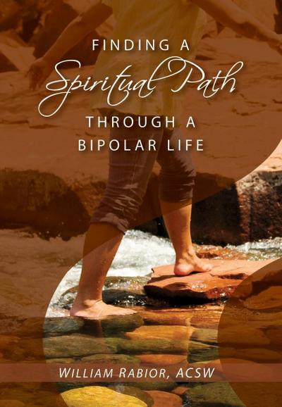Finding a Spiritual Path Through a Bipolar Life