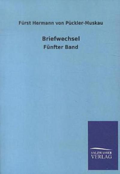 Briefwechsel: Fünfter Band