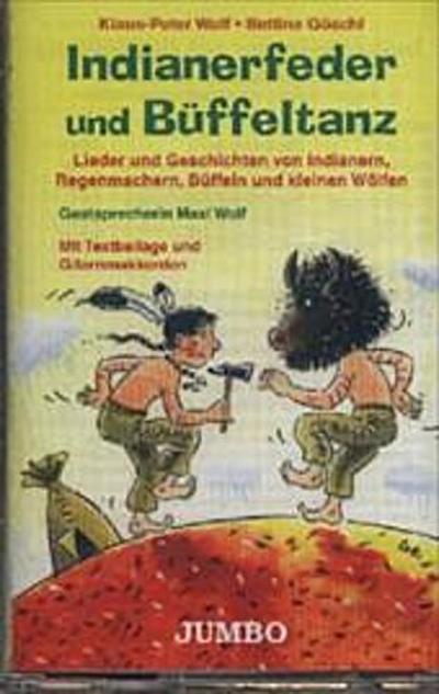 Indianerfeder und Büffeltanz, 1 Cassette