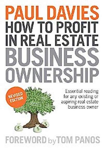 How To Profit In Real Estate Business Ownership Revised Edition