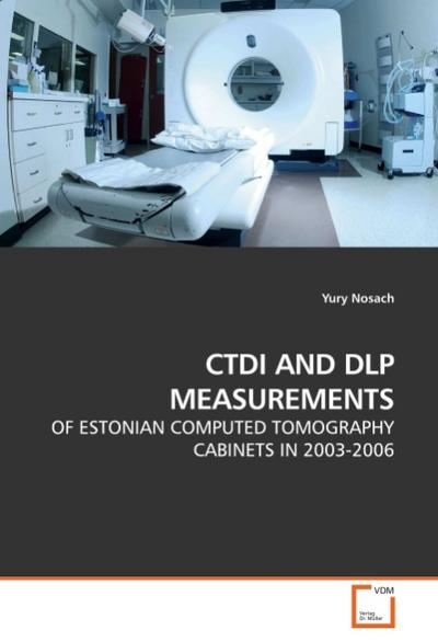 CTDI AND DLP MEASUREMENTS