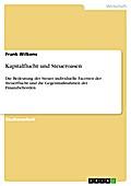 Kapitalflucht und Steueroasen - Frank Wilkens