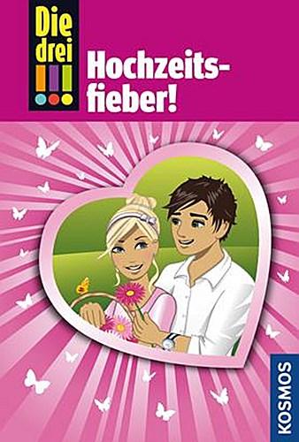 Die drei Ausrufezeichen - Hochzeitsfieber! Henriette Wich 9783440139295