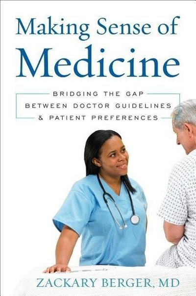 Making Sense of Medicine: Bridging the Gap Between Doctor Guidelines and Patient Preferences