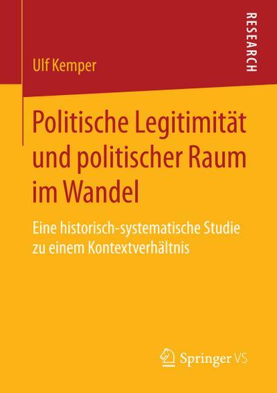 Politische Legitimität und politischer Raum im Wandel