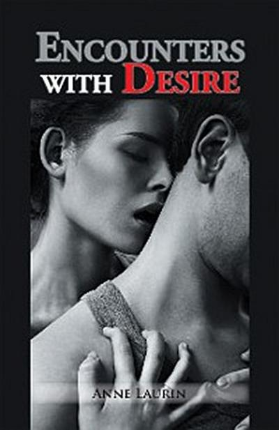Encounters with Desire