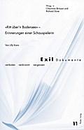 «Ritt über'n Bodensee» - Erinnerungen einer Schauspielerin