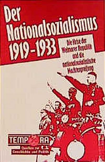 Der Nationalsozialismus 1919-1933