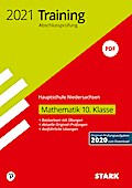 STARK Training Abschlussprüfung Hauptschule 2021 - Mathematik 10. Klasse - Niedersachsen