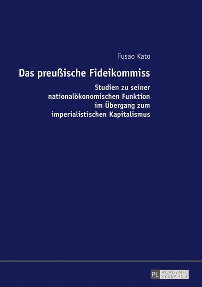 Das preußische Fideikommiss