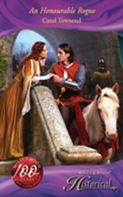 Honourable Rogue (Mills & Boon Historical) (Wessex Weddings, Book 2)
