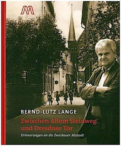 Zwischen Altem Steinweg und Dresdner Tor