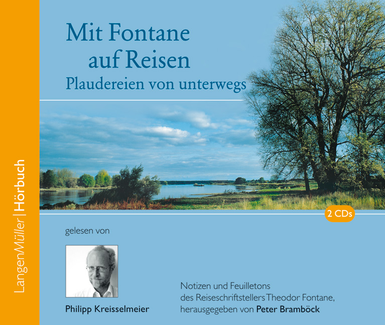 Mit Fontane auf Reisen, 2 Audio-CDs Philipp Kreisselmeier