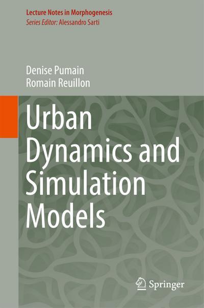 Urban Dynamics and Simulation Models