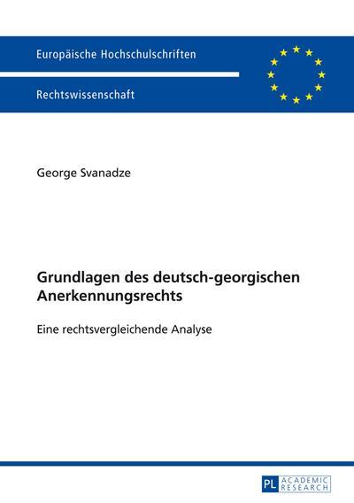 Grundlagen des deutsch-georgischen Anerkennungsrechts