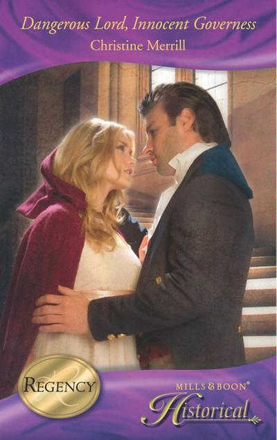 Dangerous Lord, Innocent Governess (Mills & Boon Historical)